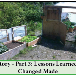 My Story – Part 3: The Lessons Learned and Changes Made