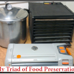 My Triad of Food Preservation Equipment