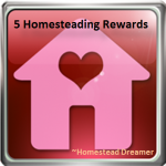 5 Homesteading Rewards
