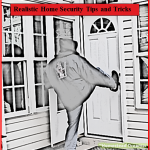 Realistic Home Security Tips and Tricks