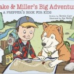 "Book Review! ""Jake and Miller's Big Adventure"""