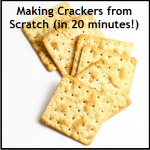 Making Crackers from Scratch (in 20 minutes!)