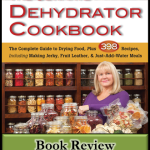 The Ultimate Dehydrator Cookbook Review