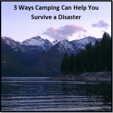 Camping_Can_Help_You_Survive_a_Disaster