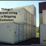 Things I Learned Living in a Shipping Container