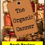 'The Organic Canner' Book Review