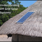 Understanding Off Grid Solar Systems