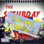 Saturday Survival Serial Update July 2015