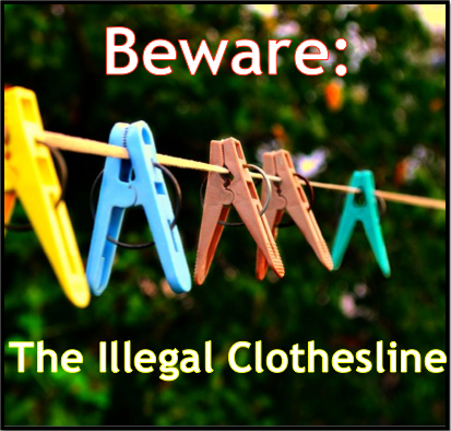 Beware The Illegal Clothesline