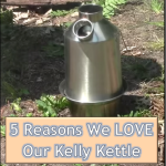 5 Reasons We LOVE Our Kelly Kettle
