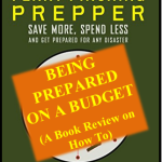 How to: Being Prepared on a Budget