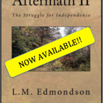 Aftermath II: The Struggle for Independence Now Available!