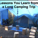 Lessons Learned from Long Camping Trips