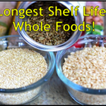 Longest Shelf Life? Whole Foods!
