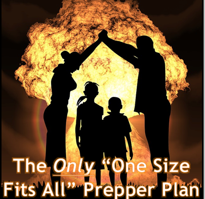 The Only One Size Fits All Prepper Plan