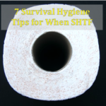 7 Survival Hygiene Tips for When SHTF