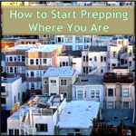 How to Start Prepping Where You Are