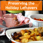 Preserving the Holiday Leftovers