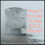 What If You Had To Bug Out In Winter?